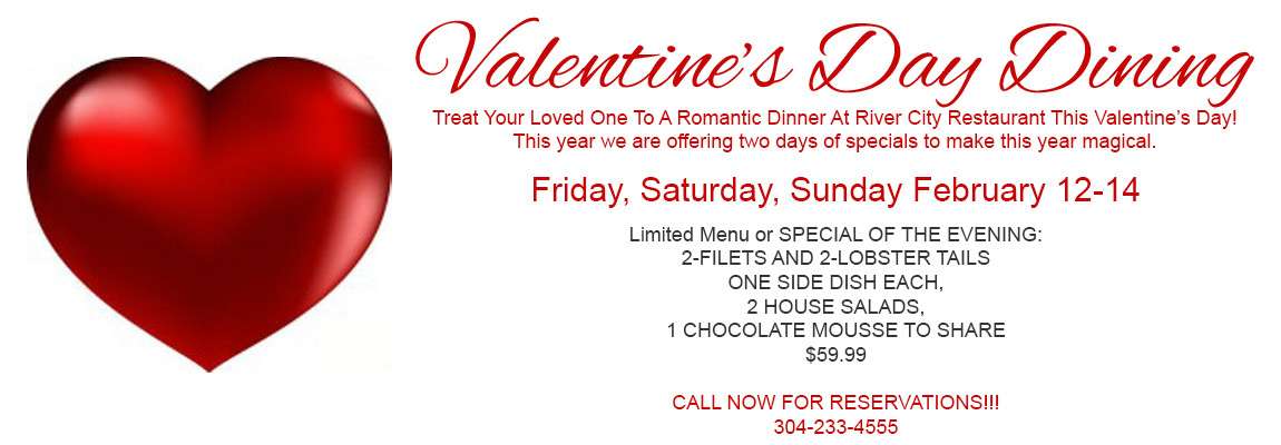 Valentine'S Day Dinner Specials  Valentine s Day Specials River City Restaurant & Banquets