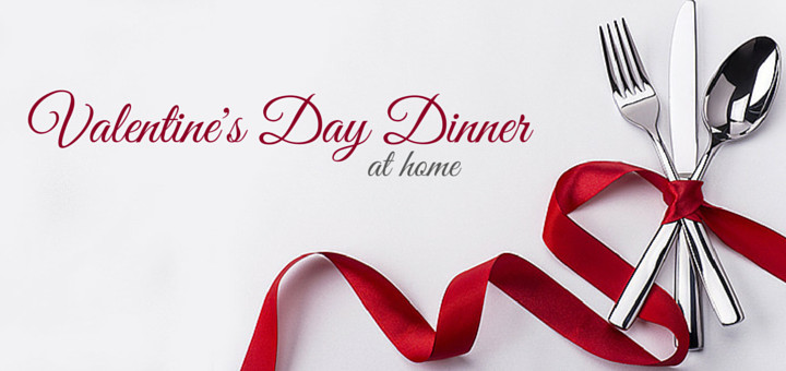 Valentine'S Day Dinner Specials  5 Killer Ideas for Valentine s Day Dinner at Home