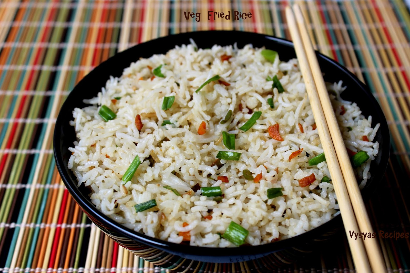 Veg Fried Rice  Vysya s Delicious Recipes Veg Fried Rice Easy Fried