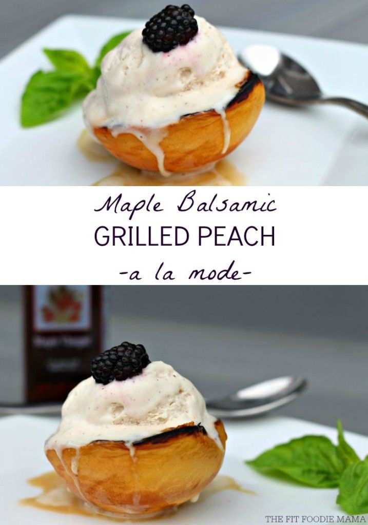 Vegan And Gluten Free Desserts  Foo Friday Maple Balsamic Grilled Peaches A La Mode
