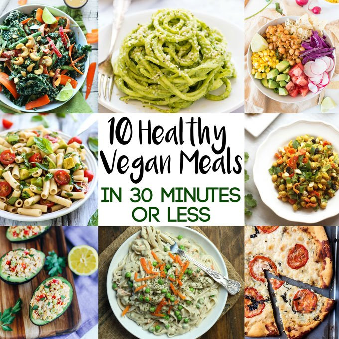 Vegan Dinner For Two  10 Healthy Vegan Meals in 30 Minutes or Less