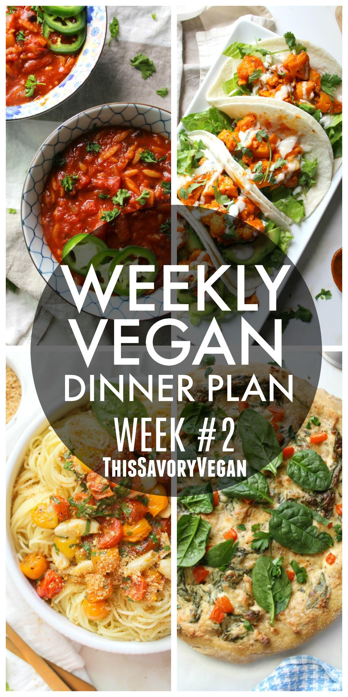 Vegan Dinner For Two  Weekly Vegan Dinner Plan 2 This Savory Vegan