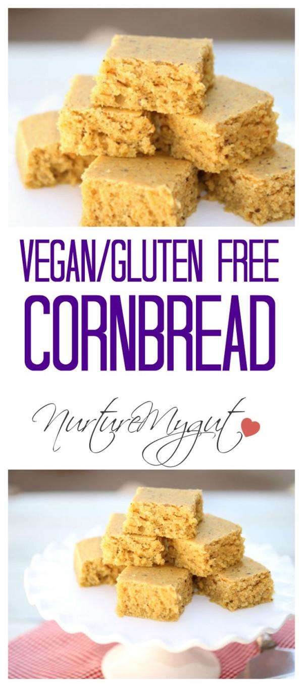 "Vegan Gluten Free Cornbread  Vegan Gluten Free Cornbread This recipe uses a ""flax egg"