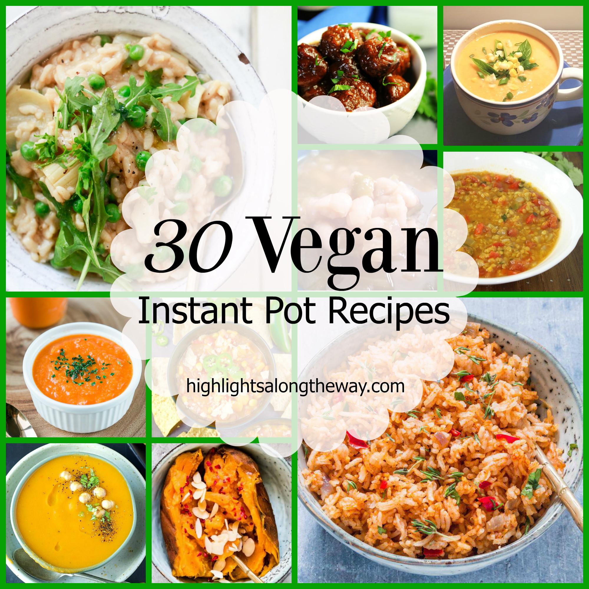 Vegan Instant Pot Recipes  Easy Vegan Instant Pot recipes Plant based recipes for