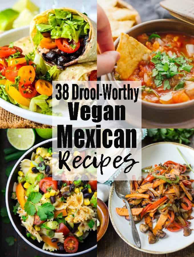 Vegan Mexican Recipes  vegan mexican recipes