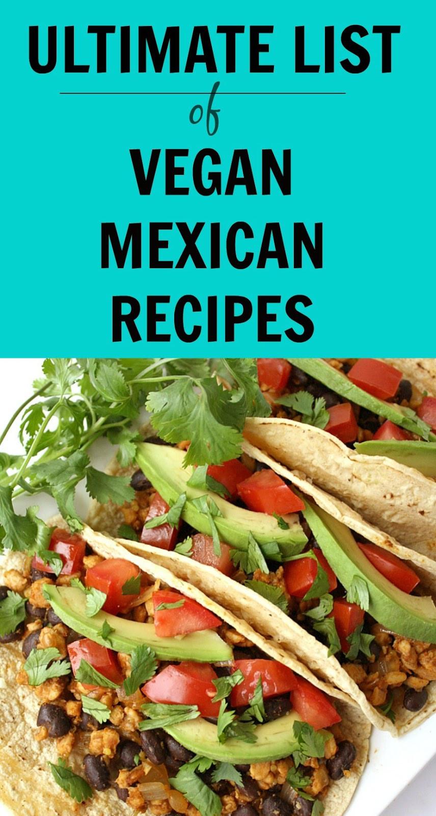 Vegan Mexican Recipes  The Garden Grazer Ultimate List of Vegan Mexican Recipes