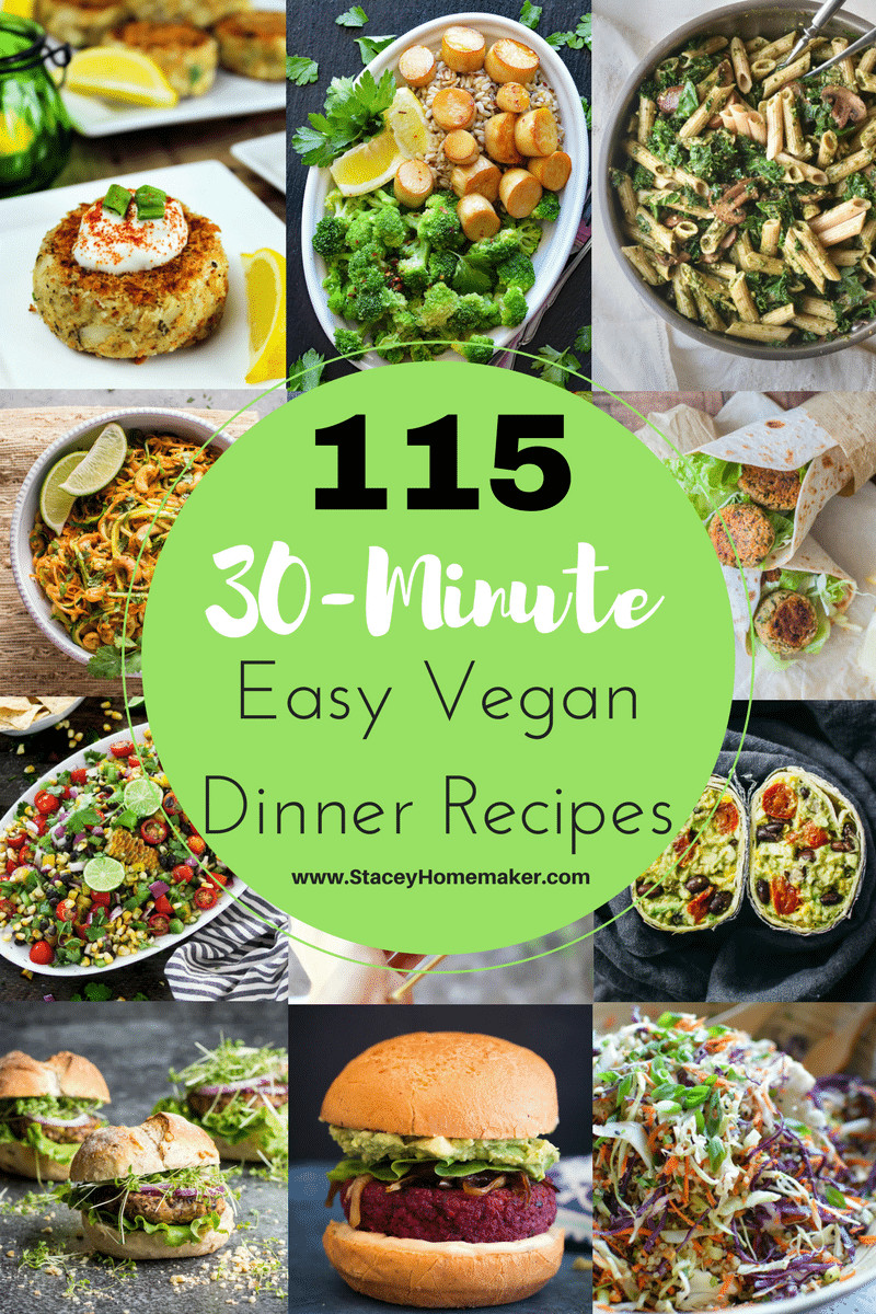 Vegan Recipes Easy  115 30 Minutes or Less Easy Vegan Dinner Recipes the