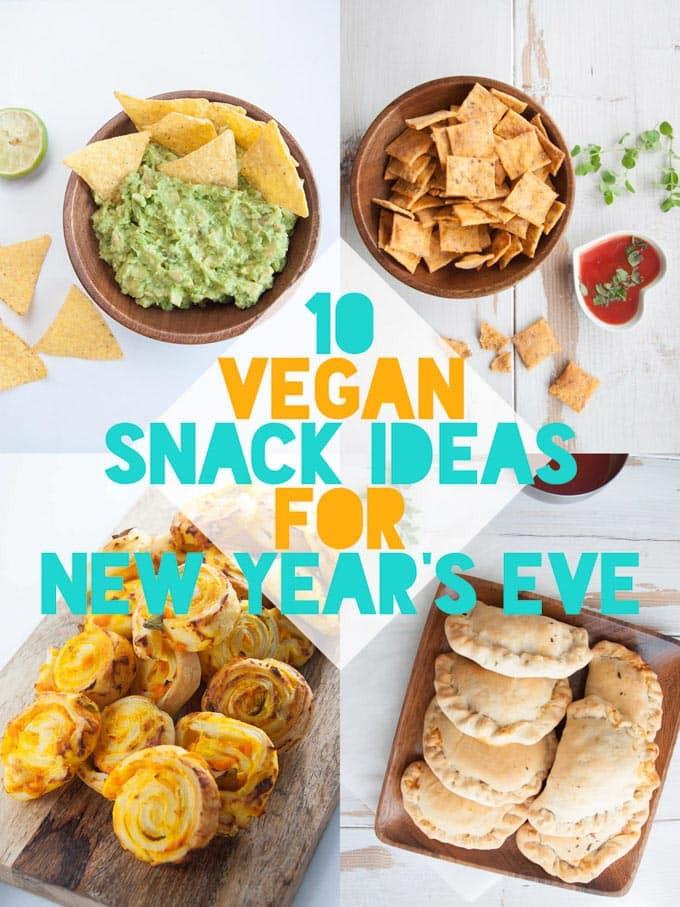 Vegan Snack Recipes  10 Vegan Snack Ideas for New Year s Eve