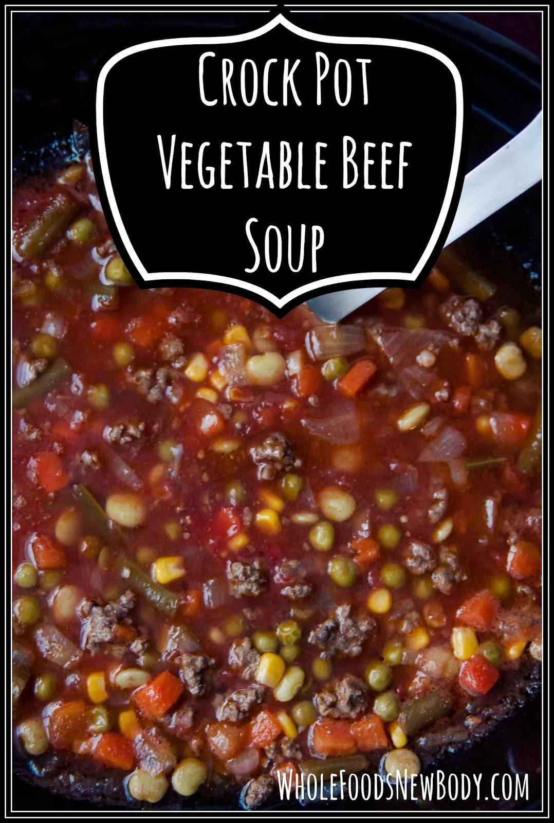 Vegetable Beef Soup Crock Pot  Whole Foods New Body Crock Pot Ve able Beef Soup