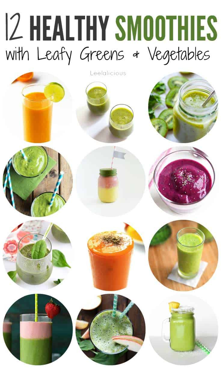 Vegetable Smoothie Recipes  12 Healthy Smoothie Recipes with Leafy Greens or