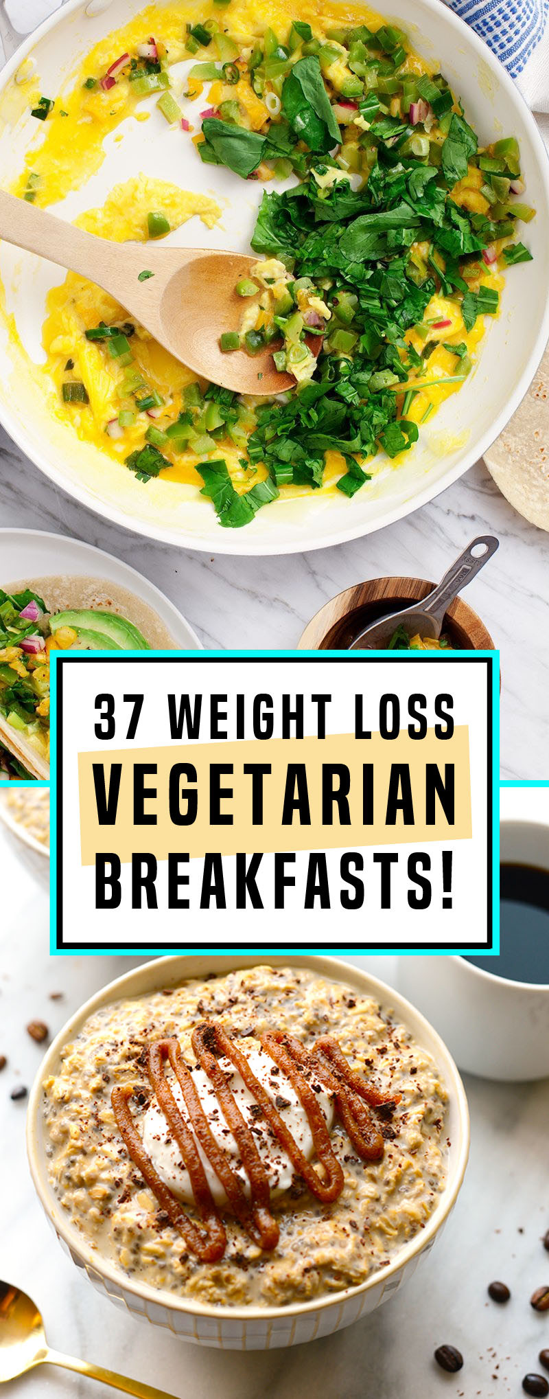 Vegetarian Breakfast Recipes For Weight Loss  37 Ve arian Breakfasts For The Perfect Weight Loss Start