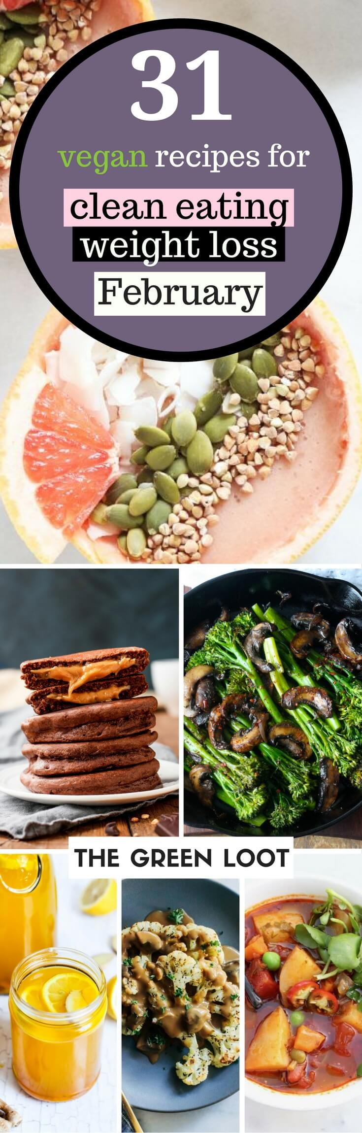 Vegetarian Breakfast Recipes For Weight Loss  31 Vegan Clean Eating Weight Loss Recipes for February