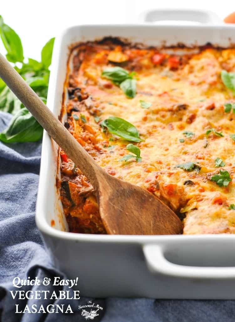 Vegetarian Recipes Easy  Quick and Easy Ve able Lasagna The Seasoned Mom