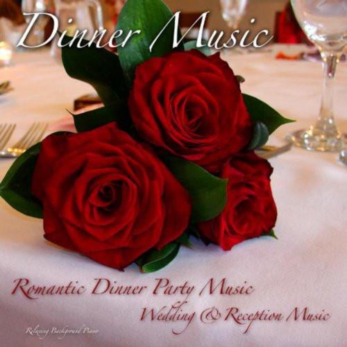 Wedding Dinner Music  Dinner Music Romantic Dinner Party Wedding & Reception