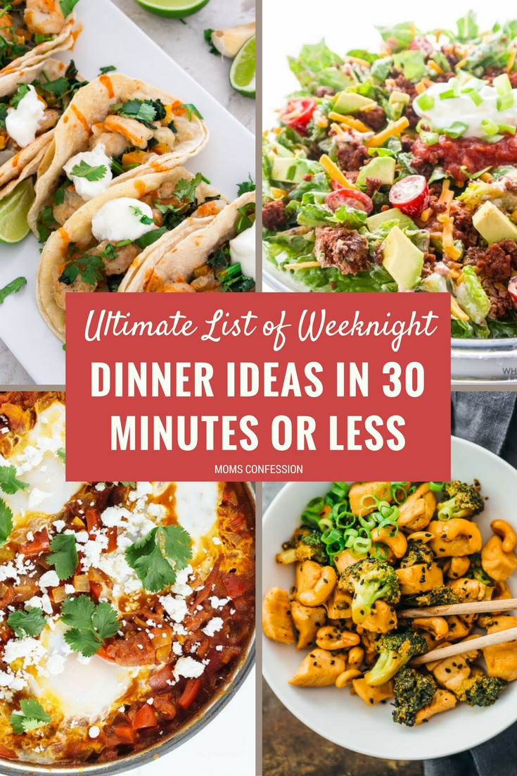 Weekday Dinner Ideas  The Ultimate List of Weeknight Dinner Ideas Ready in 30