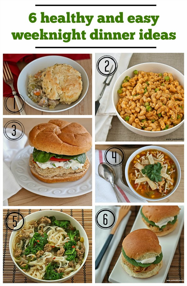 Weekday Dinner Ideas  Healthy and easy weeknight dinner ideas
