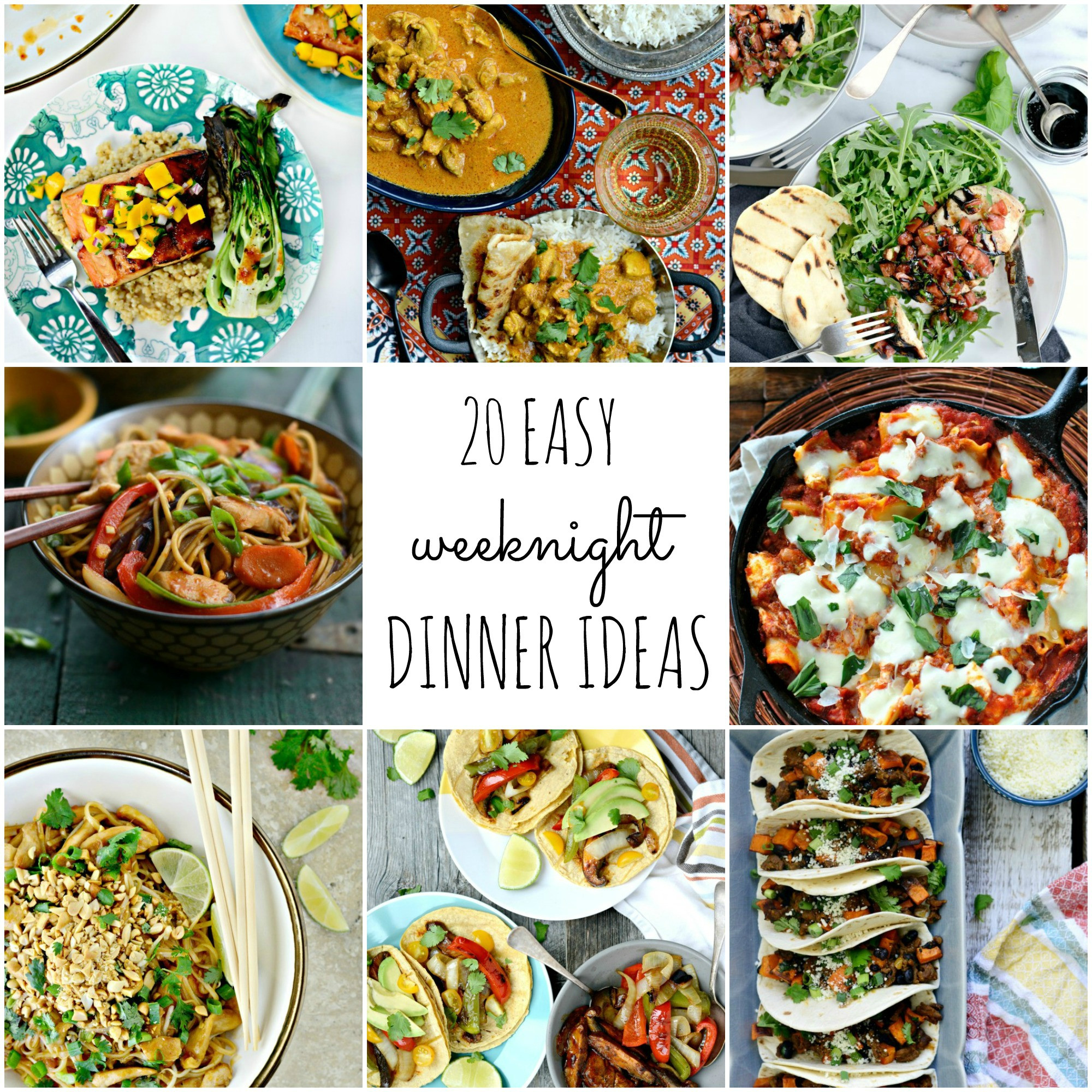 Weekday Dinner Ideas  Simply Scratch 20 Easy Weeknight Dinner Ideas Simply Scratch