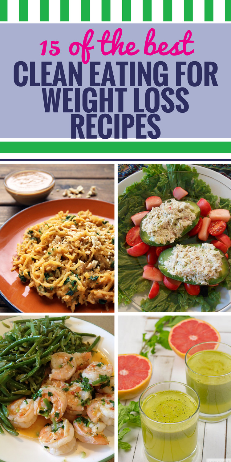 Weight Loss Dinner  15 Clean Eating Recipes for Weight Loss My Life and Kids