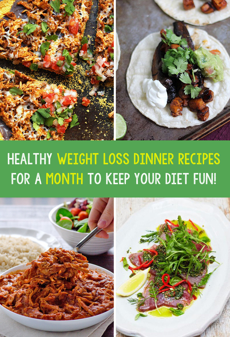 Weight Loss Dinner  Healthy Weight Loss Dinner Recipes For A Month To Keep