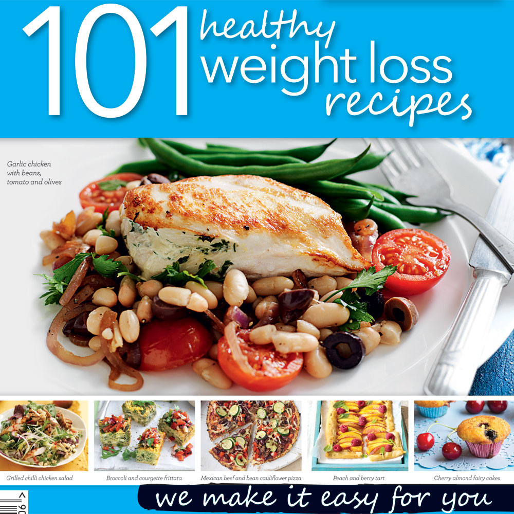 Weight Loss Foods Recipes  101 healthy weight loss recipes Healthy Food Guide