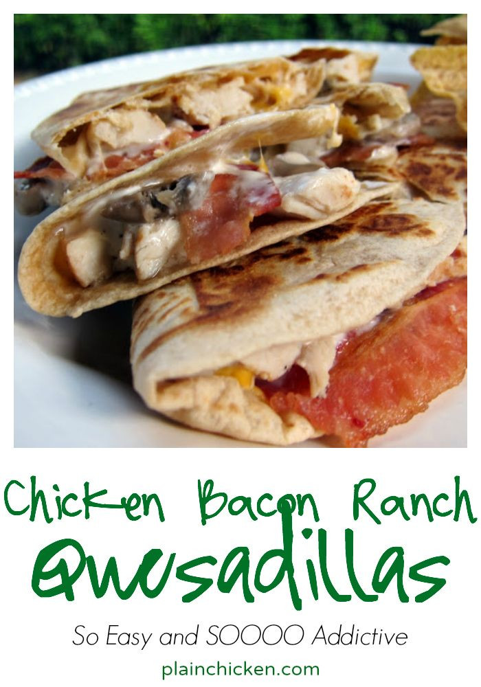 What Can I Make For Dinner With These Ingredients  Chicken Bacon Ranch Quesadilla Recipe so simple and SOOO
