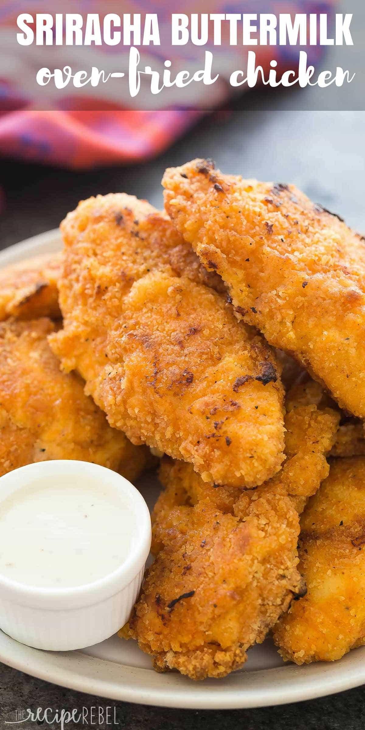 What Is Chicken Fried Chicken  Crispy Sriracha Buttermilk Oven Fried Chicken Recipe VIDEO