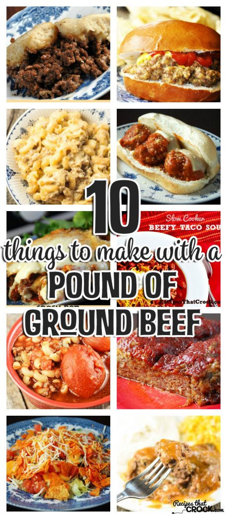 What To Make With Ground Pork  10 Things To Make With A Pound of Ground Beef Recipes