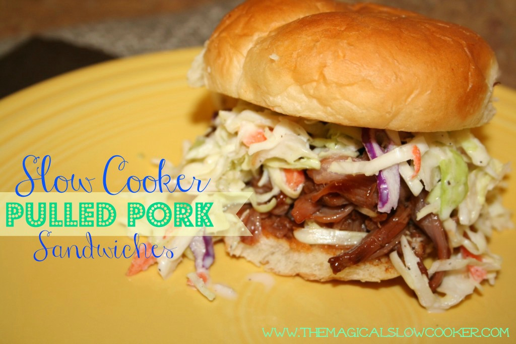 What To Serve With Pulled Pork Sandwiches  Easy Slow Cooker Pulled Pork Sandwiches The Magical Slow