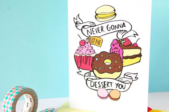 What You Gonna Do With That Dessert  SALE Never gonna dessert you quote Dessert Illustration