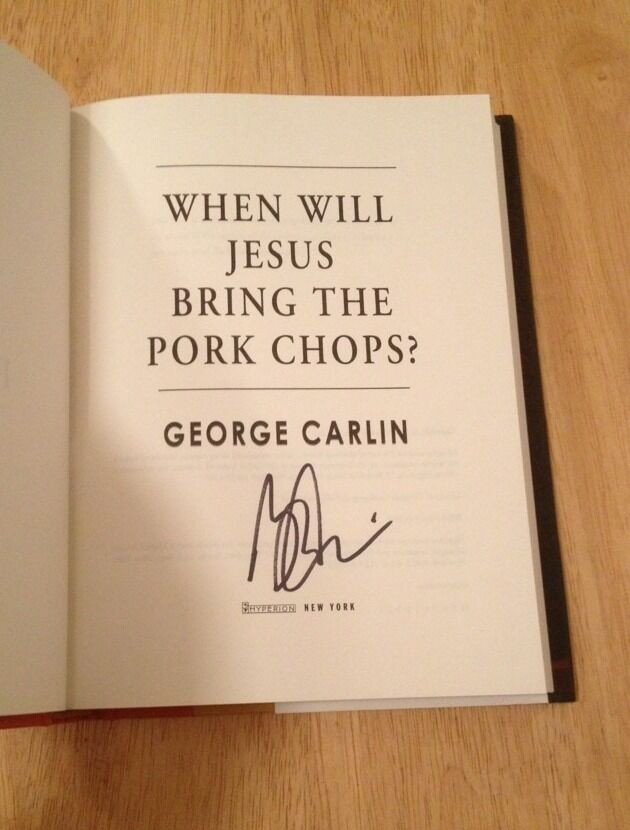 When Will Jesus Bring The Pork Chops  SIGNED When Will Jesus Bring the Pork Chops by George