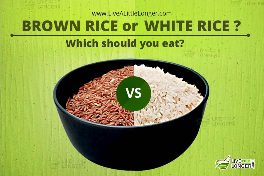 White Rice Or Brown Rice  Is Brown Rice Better Than White Rice