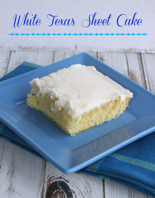 White Sheet Cake  Crazy for Cookies and more White Texas Sheet Cake