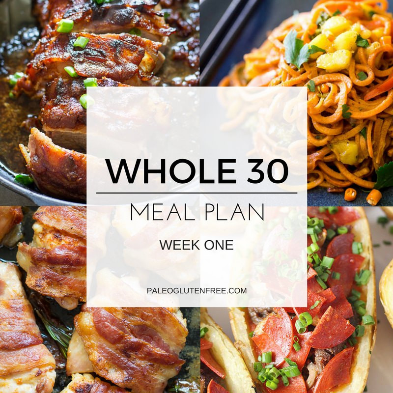 Whole 30 Dinner  Easy Whole 30 Meal Plan Paleo Gluten Free Eats