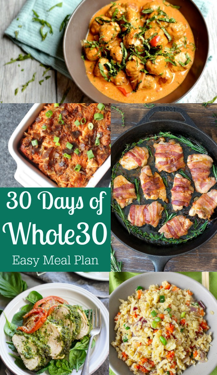 Whole 30 Dinner  30 Days of Whole30 Easy Meal Plan Recipes