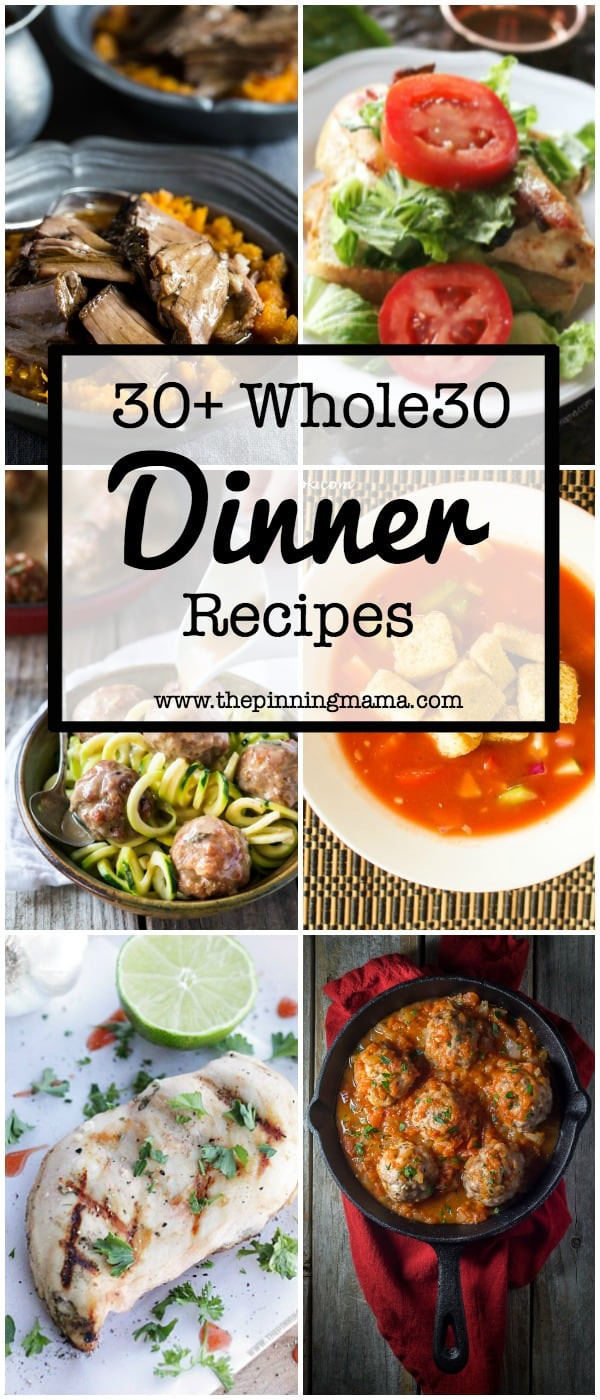 Whole 30 Dinner Recipes  50 Whole 30 Dinner Ideas • The Pinning Mama