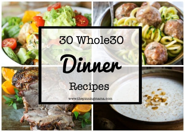 Whole 30 Dinner Recipes  50 Whole 30 Dinner Ideas