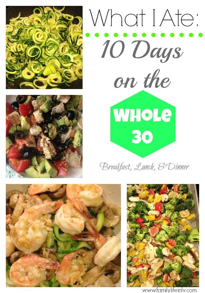 Whole 30 Dinner  10 Days The Whole 30 Breakfast Lunch & Dinner