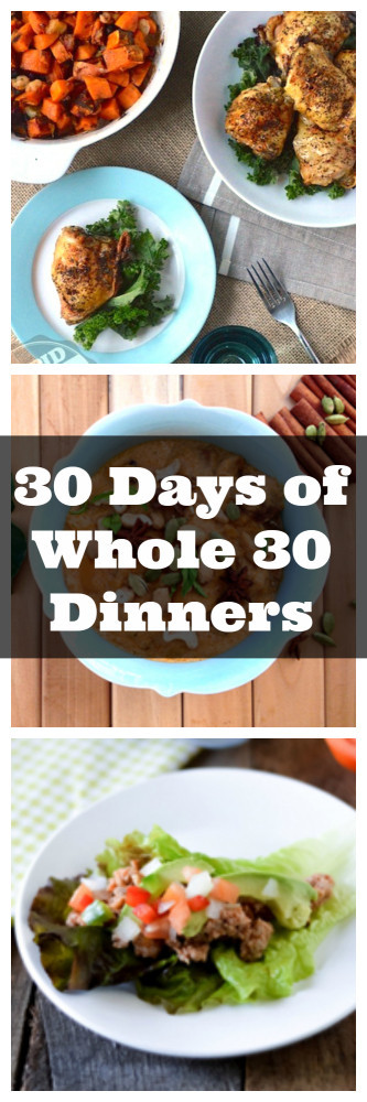 Whole 30 Dinner  30 Days of Whole 30 Dinners