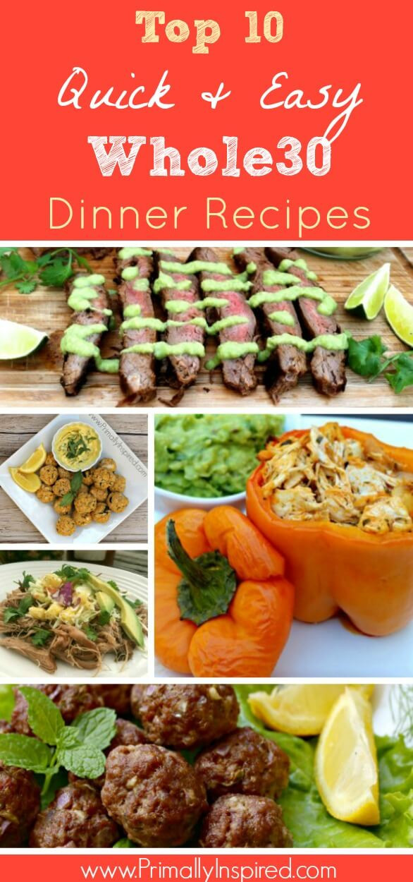 Whole 30 Dinner  Top 10 Whole30 Dinners Quick & Easy Primally Inspired