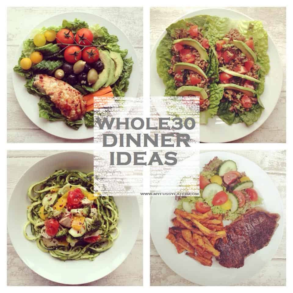 Whole 30 Dinner  Whole30 Week 1 My Fussy Eater