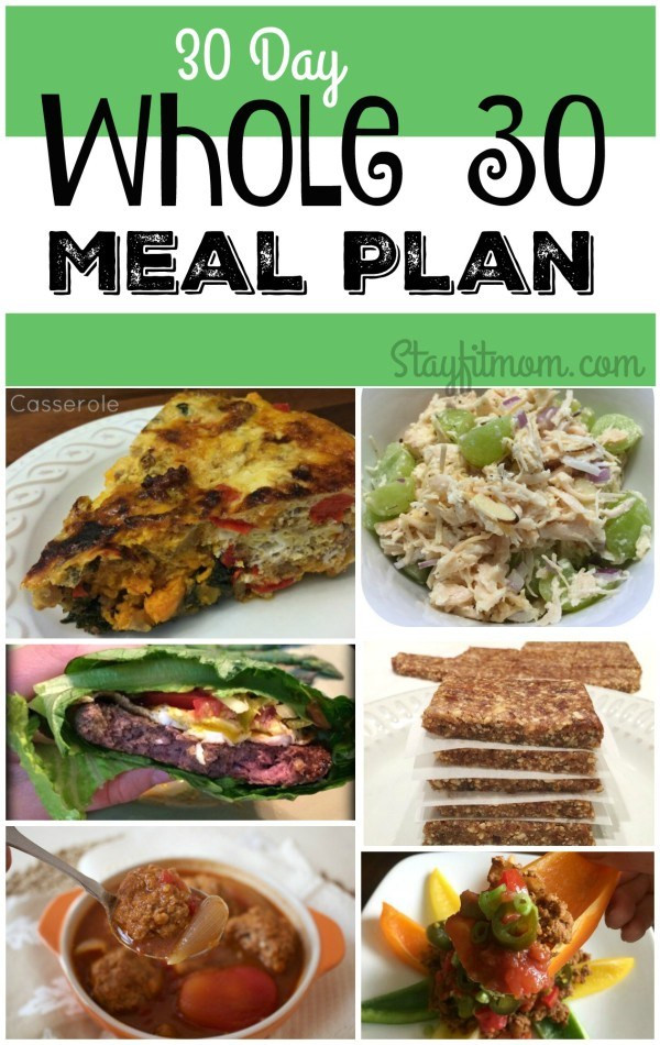 Whole 30 Dinner  30 Day Whole 30 Meal Plan Stay Fit Mom