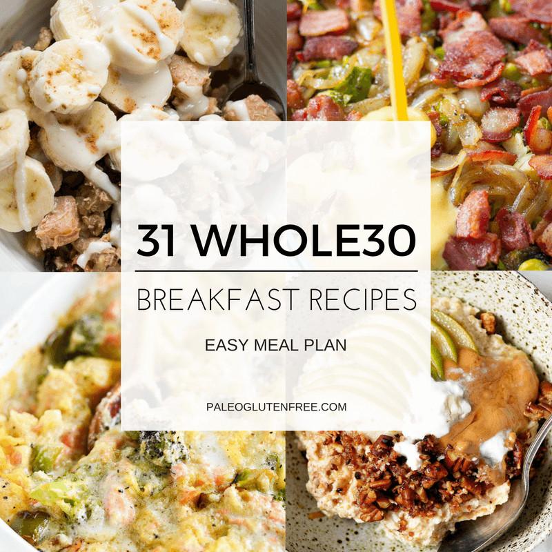 Whole 30 Recipes Breakfast  31 Best Whole30 Breakfast Recipes Paleo Gluten Free Eats