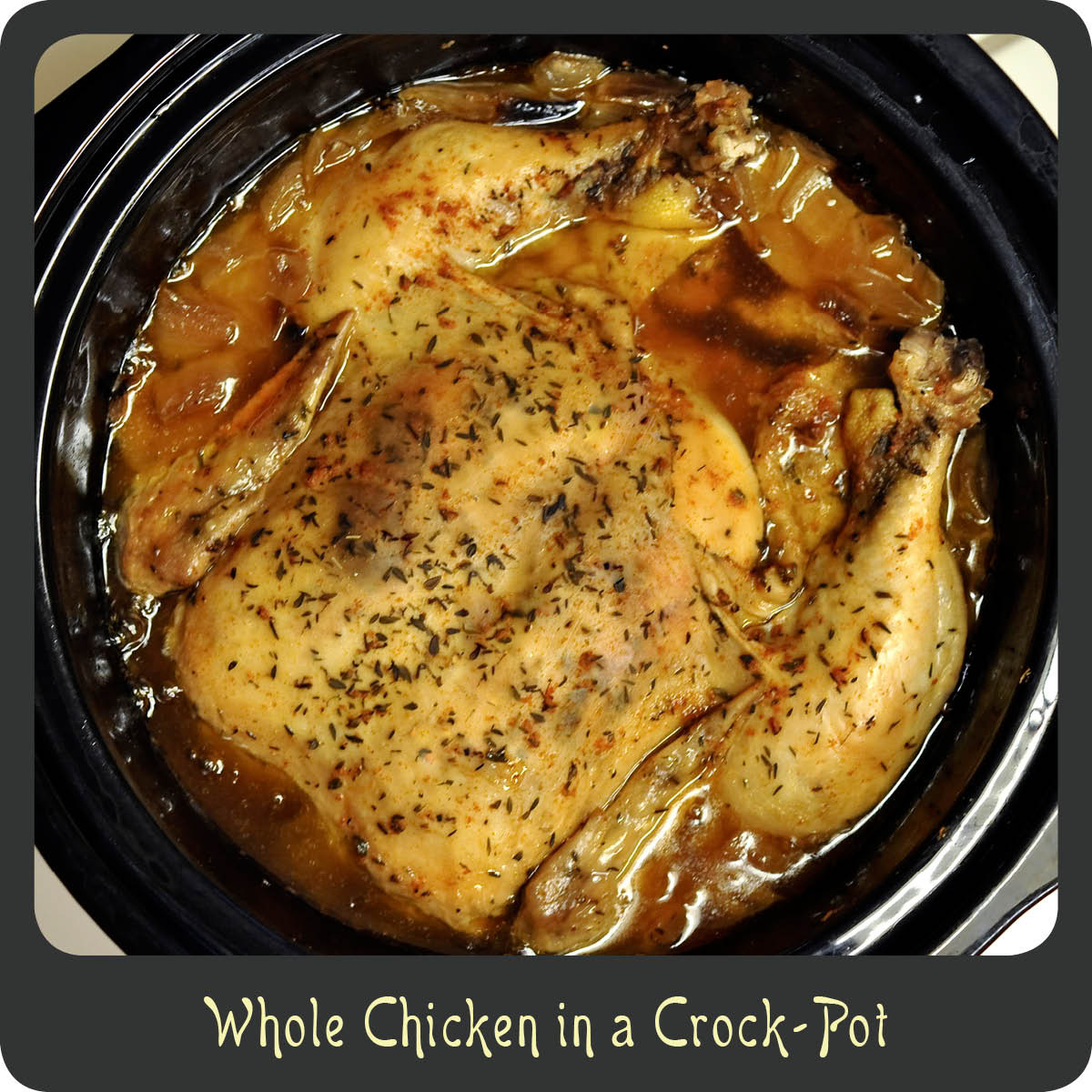 Whole Chicken In The Crock Pot  Recipe—Whole Chicken in a Crock Pot
