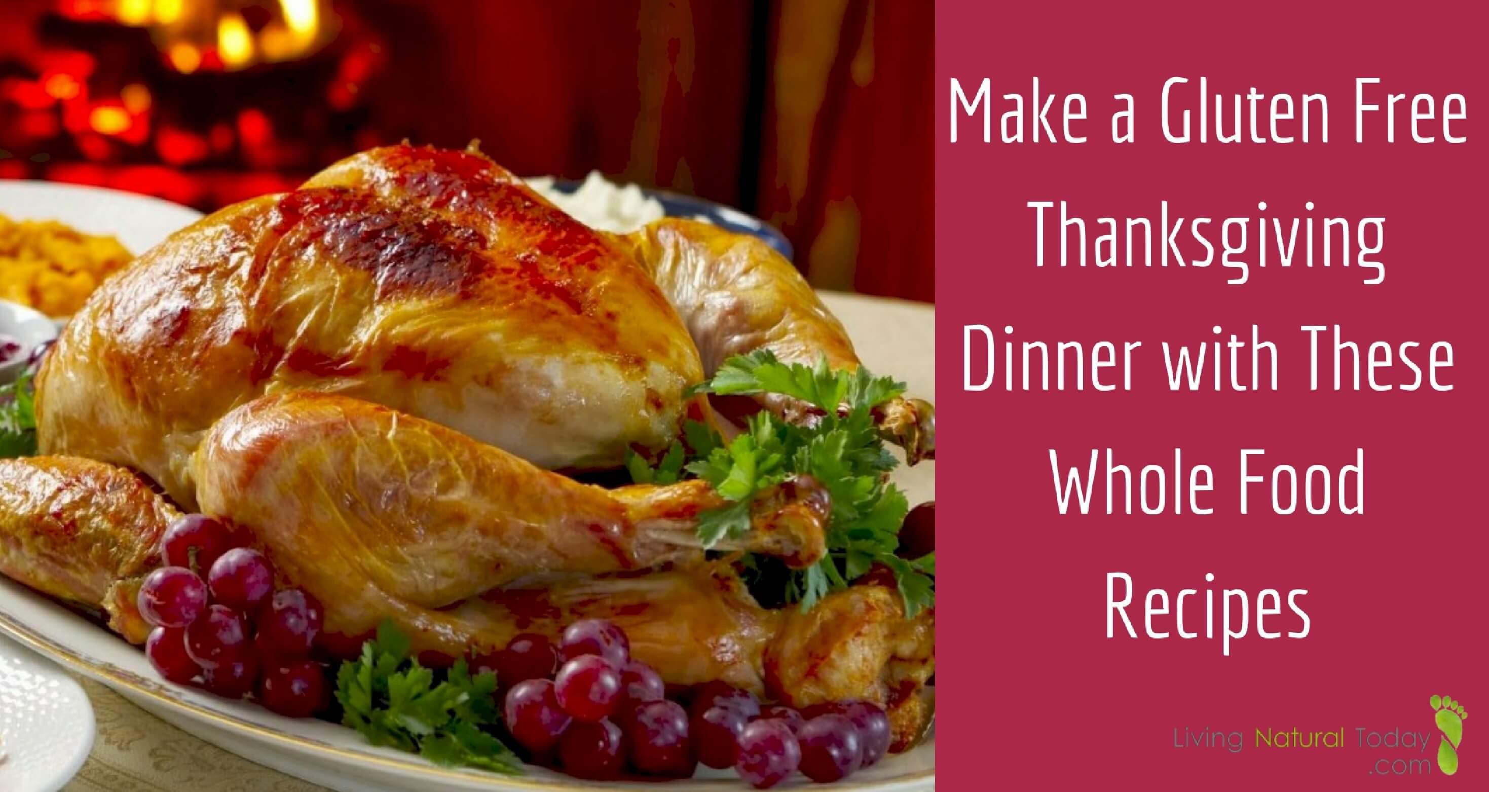 Whole Food Thanksgiving Dinner Order  Gluten Free Thanksgiving Dinner Whole Food Recipes