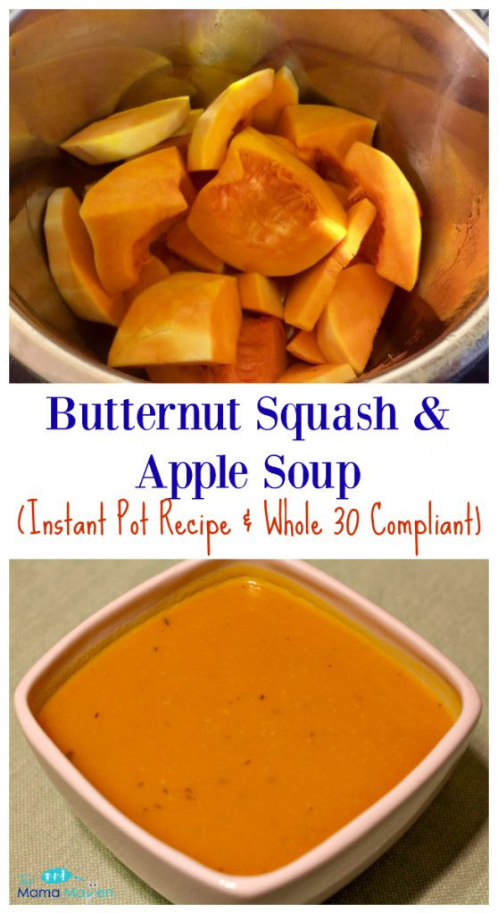 Whole30 Butternut Squash Soup  Butternut Squash and Apple Soup Instant Pot Recipe