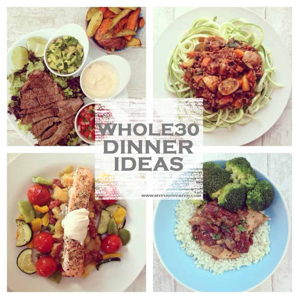 Whole30 Dinner Recipes  Whole30 Week 2 My Fussy Eater