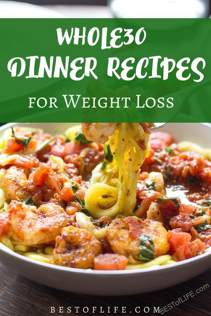 Whole30 Dinner Recipes  Whole30 Dinner Recipes for Weight Loss The Best of Life