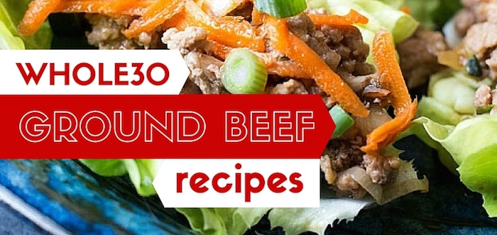 Whole30 Ground Beef Recipes  20 Whole30 Ground Beef Recipes Meaty pliant Meals