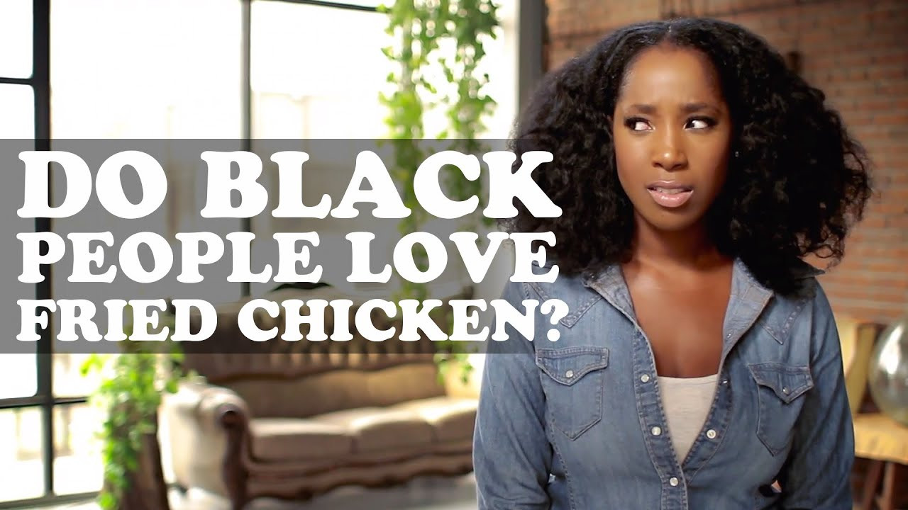 Why Do Black People Like Fried Chicken  Do Black People Love Fried Chicken