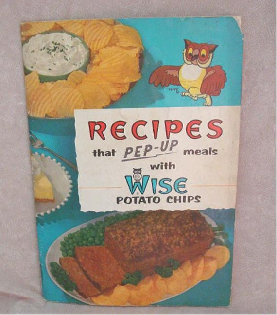 Wise Potato Chips  Wise Potato Chip Cookbook Recipes that Pep Up meals by